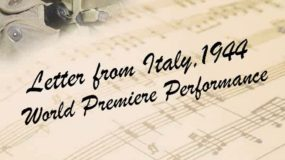 <em>Letter from Italy, 1944: World Premiere Performance</em> Premieres This May