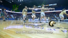 Girls CIAC High School Basketball Class LL Championship: New London 42, Trumbull 36